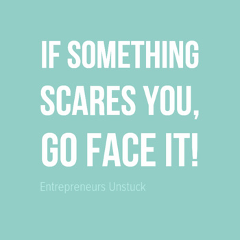 Don't Run Away, Face Your Fears!