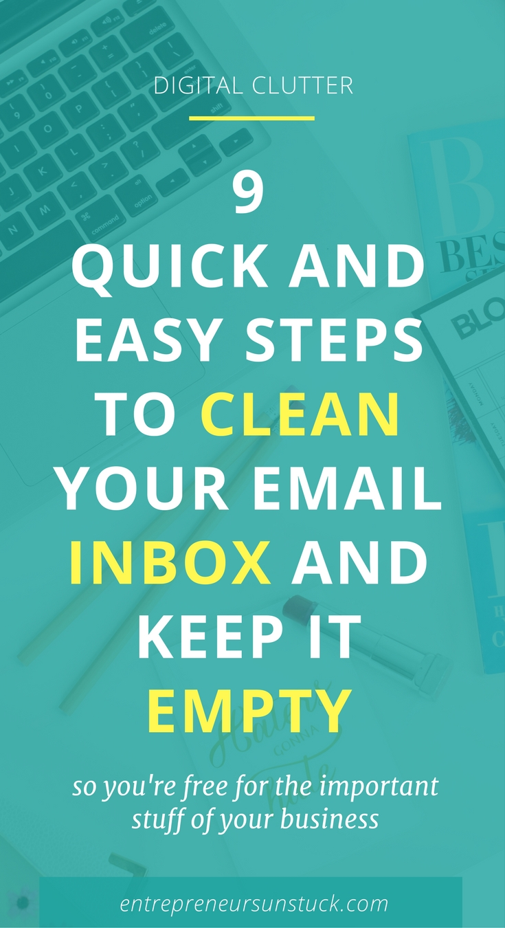 Let's face it: A mutated email inbox is a permanent threat to your productivity and progress. Here's a quick and easy fix to declutter your inbox and keep it clean.