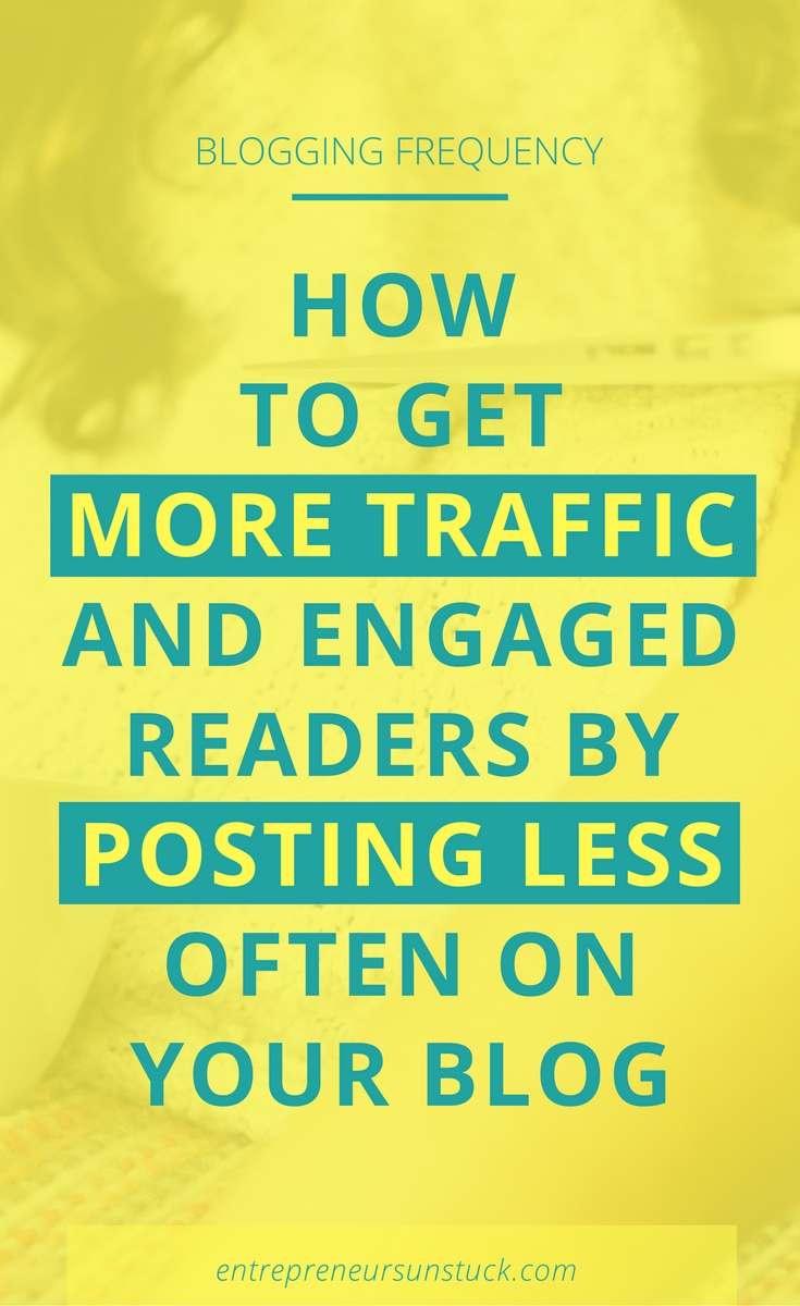 Wonder how often to post on your blog to keep your readers engaged and grow your blog traffic? Here's why (and how) posting less often can dramatically increase your blogging results!