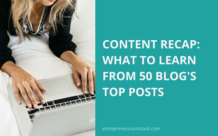 Content Recap: What to Learn from 50 Blog's Top Posts