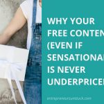 Why Your Free Content Is Never Underprized