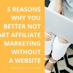 Start Affiliate Marketing Based On a Website